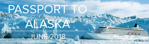 Passport to Alaska - June 2018 - Passport on Tour
